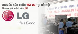 Trung tâm sửa tivi LG tại nhà